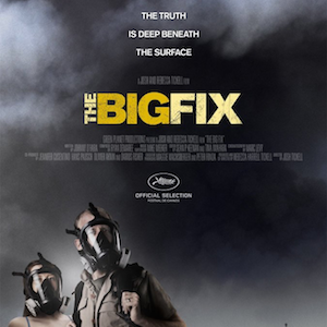 Documentary: The Big Fix
