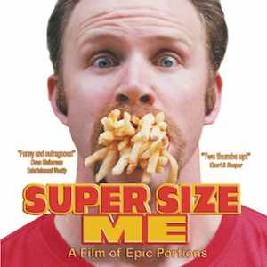 Documentary: Super Size Me
