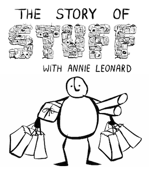 Short Film: The Story of Stuff