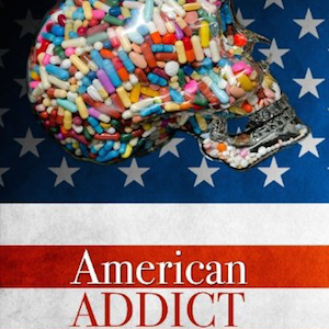 Documentary: American Addict