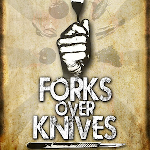 Documentary: Forks Over Knives