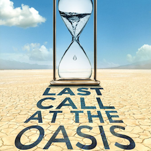 Documentary: Last Call at the Oasis