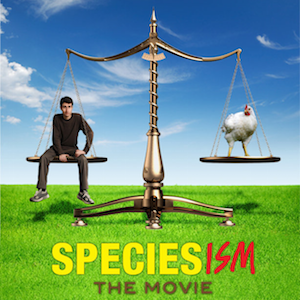 Documentary: Speciesism