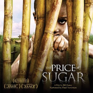 Documentary: The Price of Sugar