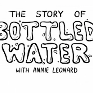 Short Film: The Story of Bottled Water