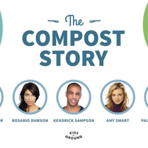 Short Film: The Compost Story by Kiss the Ground