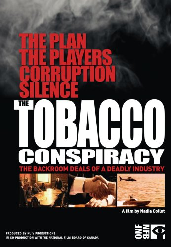 Documentary: Tobacco Conspiracy: The Backroom Deals of a Deadly Industry
