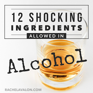 12 Shocking Ingredients Allowed in Alcoholic Beverages