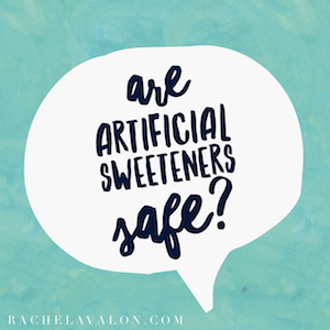 Are Artificial Sweeteners Safe?