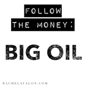 Follow the Money: Big Oil