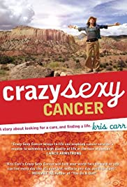 Crazy-Sexy-Cancer-Movie-Poster-Kriss-Carr