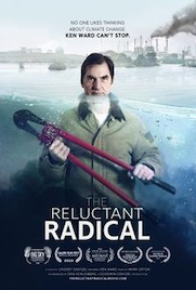 The Reluctant Radical documentary movie poster Ken Ward holding bolt cutters with water up to his neck pollution in the background