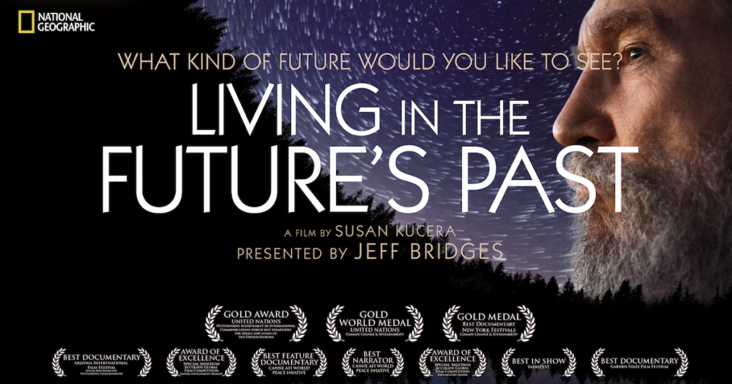 Living in the Future's Past Documentary with Jeff Bridges. Forest and stars.