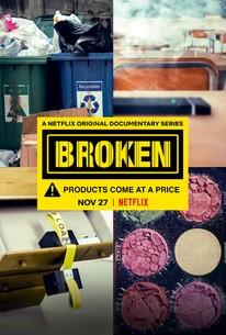 Broken: Season 1 Docuseries recycling, vaping, fast furniture, toxic cosmetics