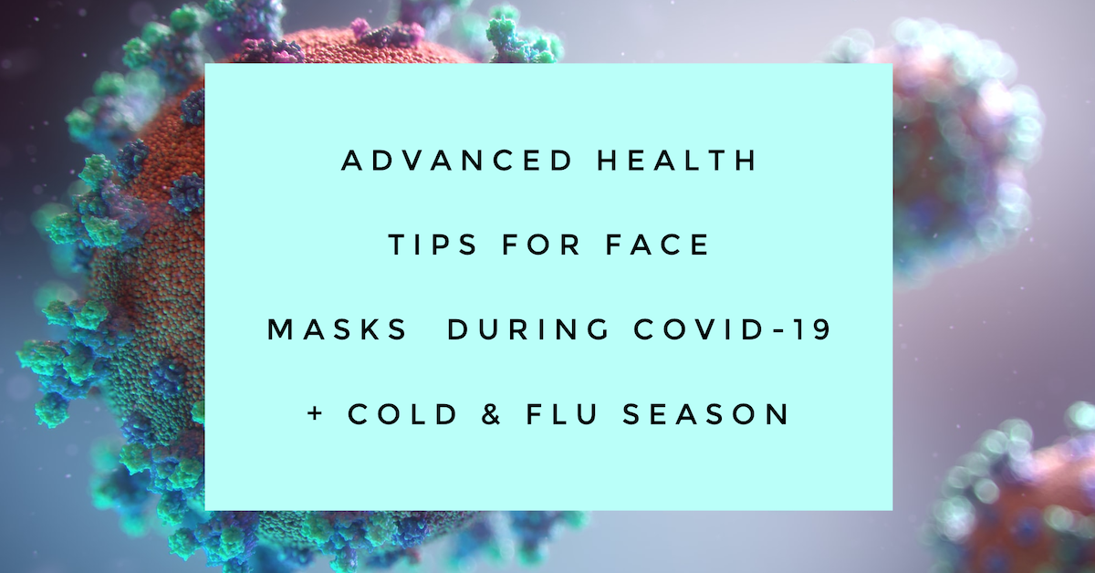 Health Tips for Face Masks (which masks work and how to clean masks)